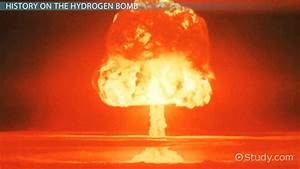 The Hydrogen Bomb: Definition, Explosion & Facts - Video ...