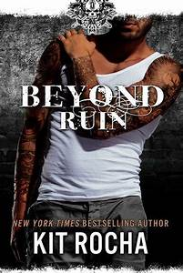 Beyond Ruin (Be... Kit Rocha Quotes