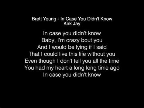 kirk jay in case you didn t know kirk jay in case you didn t know lyrics brett young