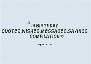 13 Year Old Birthday Quotes. QuotesGram