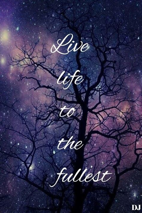 life   fullest pictures   images