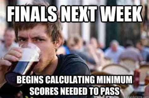 Funny Finals Memes - 26 pictures that perfectly sum up finals pleated jeans