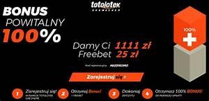 Kod promocyjny Totolotek nawet 1111 bonus + freebet do