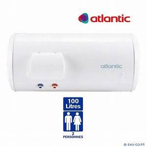 Chauffe Eau 100l Atlantic : chauffe eau electrique atlantic 100 litres chauffeo ~ Dailycaller-alerts.com Idées de Décoration