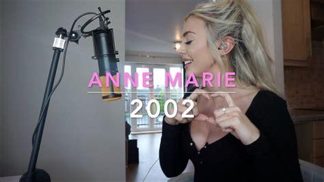 """Anne-marie Revelado Su Nuevo Sencillo """"2002"""""""
