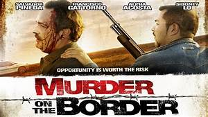 """Opportunity Is Worth The Risk - """"Murder on the Border ..."""