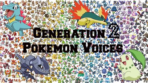 All Generation 2 Pokemon Voices/impressions