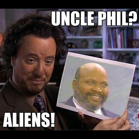Uncle Meme - uncle phil aliens ancient aliens know your meme