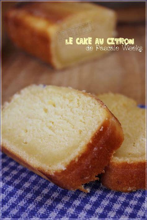 mes brouillons de cuisine cake au citron de pascale weeks quot mes brouillons de