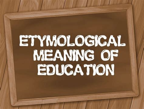 etymological meaning   term education eduhutch