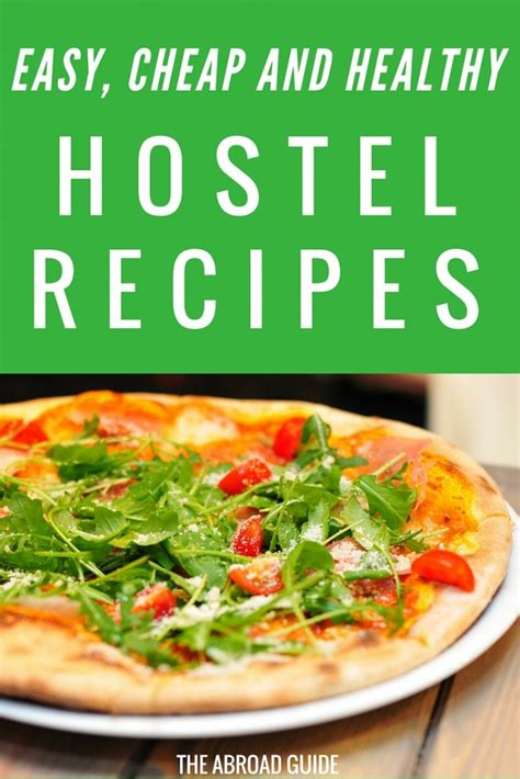 easy cheap  healthy hostel meals   guide