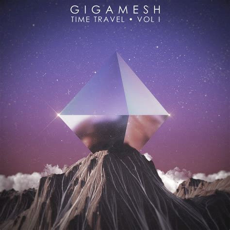 You can't get more space than that. Gigamesh - Debut Album Release 'Time Travel' & Single ...