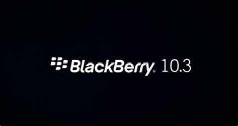 Blackberry Os 10.3.1 Official Feature List Leaks Ahead Of