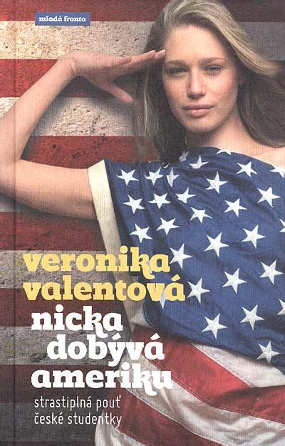 Veronika Valentová - Nicka dobývá Ameriku | Levné knihy