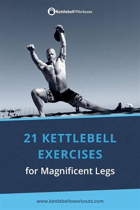 exercises kettlebell legs strength body move lower kettlebellsworkouts then workout ability improving gaining faster shaping overall goals loss fat workouts