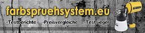 Wagner Farbsprühsystem Test : farbspritzger t test 2016 top 5 preis vergleich neu ~ Eleganceandgraceweddings.com Haus und Dekorationen