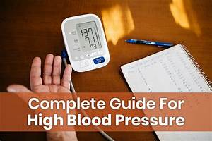 A Complete Guide For High Blood Pressure