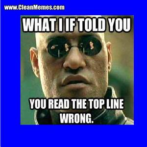 Wrong | Clean Memes – The Best The Most Online