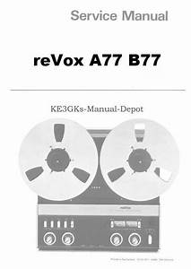 Revox A77 B77 Service And Instruction Manuals   Cdrom