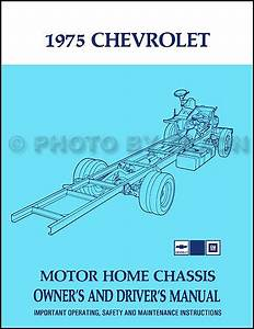 1975 Chevrolet Motor Home Chassis Owners Manual Chevy P30
