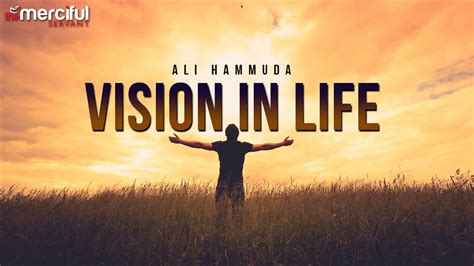 WHAT IS YOUR VISION IN LIFE - INSPIRATIONAL - islamio