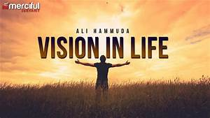 What, Is, Your, Vision, In, Life, -, Inspirational