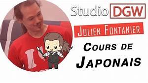 Cours De Japonais Youtube : studio dgw 14 julien fontanier cours de japonais 1 3 youtube ~ Maxctalentgroup.com Avis de Voitures