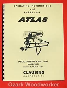 Atlas  Craftsman 4353 101 22950 Metal Band Saw Instructions