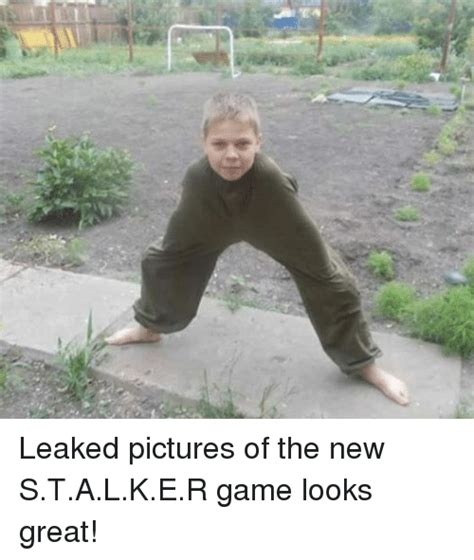 S T A L K E R Memes - leaked pictures of the new stalker game looks great game meme on sizzle