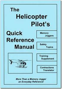 The Helicopter Pilots Quick Reference Manual