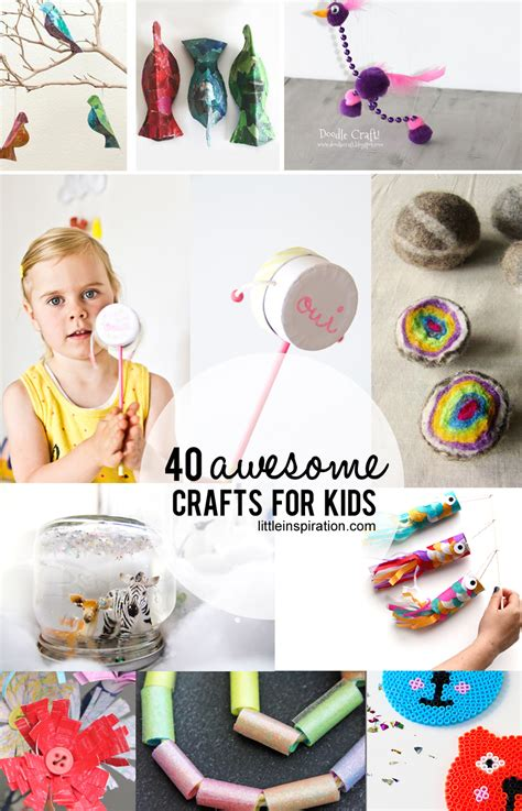 40 Awesome Crafts For Kids! » Little Inspiration