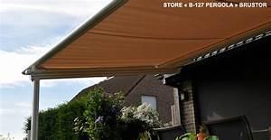 Store Banne Sur Pied : avis sur le store brustor b 127 pour toiture de v randa ou ~ Premium-room.com Idées de Décoration