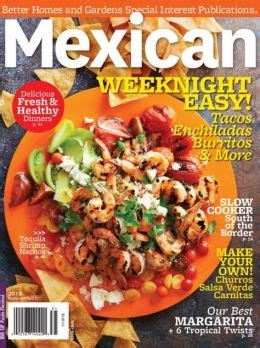 better homes and gardens mexican better homes and gardens mexican 2013 by meredith corp 2940146837369 nook book ebook