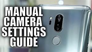Smartphone Camera Manual Settings Guide