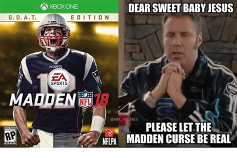 Madden Meme - xboxone dear sweet baby jesus g o at edition patriots ea sports madden memes please let the rp