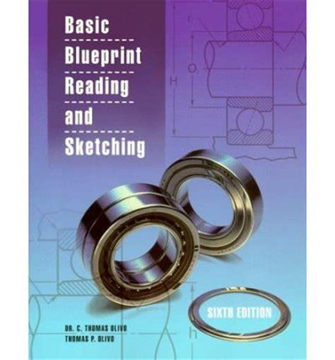 basic blueprint reading and sketching c olivo p olivo 9780827357402