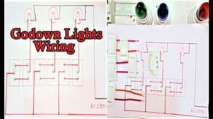 How To A Godown Lights Connection  Godown Wiring   Godaam