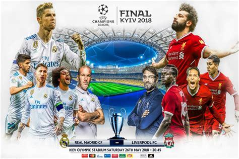 Trận chung kết cúp c1 giữa real madrid và liverpool sẽ được diễn ra tại thủ đô kiev vào ngày 27 tháng 5 tại svđ quốc gia olimpiyskiy. Cách xem chung kết C1 - Xem chung kết Champions League - Việt Nam 9