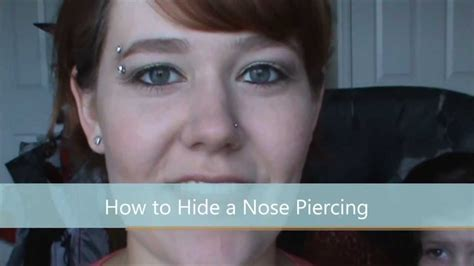 How To Hide A Nose Piercing  Youtube. Cowhide Patchwork Rug. Storage For Lawn Mower. At Home Orange Park. Barn Door Closet Doors. The Lamp Store. Home Depot Pendant Lights. Cheap Fence Ideas. Rove Concepts Review