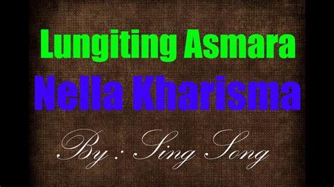 Download Lungiting Asmoro Karaoke Mp3 Mp4 3gp Flv
