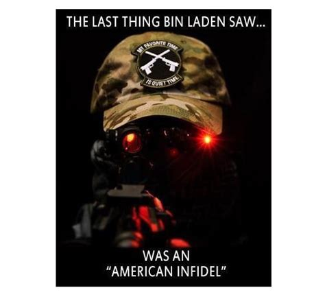 High quality bin laden gifts and merchandise. Last thing Bin Laden saw | Military heroes, Military life ...