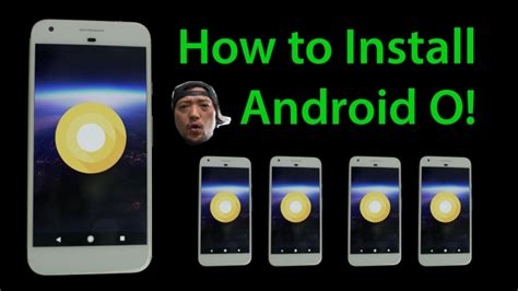 how to put on android how to install android o preview on pixel or nexus 6p 5x