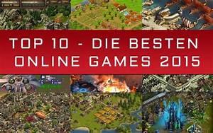 Besten Uhrenmarken Top 10 : i i top 10 online games 2015 die besten onlinespiele ~ Frokenaadalensverden.com Haus und Dekorationen