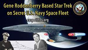 Gene Roddenberry Based Star Trek on Secret US Navy Space ...