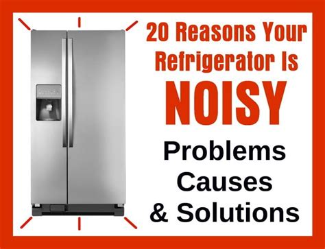 reasons  refrigerator  noisy problems
