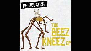 Mr, Squatch, -, The, Second, Coming