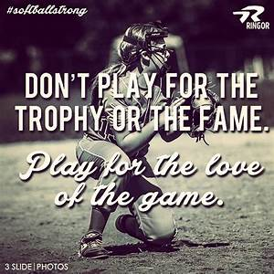 Fastpitch Softball Quotes. QuotesGram