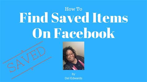 How To Find Saved Items On Facebook - YouTube