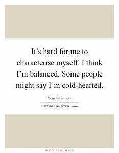 Cold Hearted Quotes & Sayings | Cold Hearted Picture Quotes