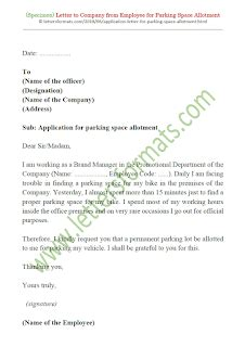 These request letters will guide you about wording and formats of good request letters. Letter to Society or Office for Car / Bike Parking Space Allotment